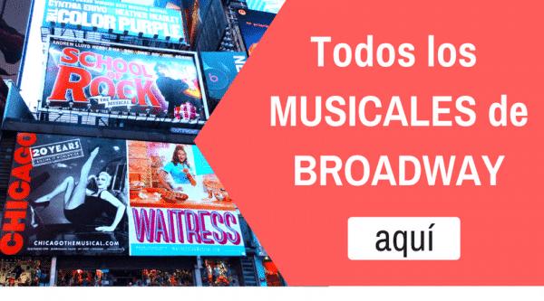 Musicales Broadway Nueva York
