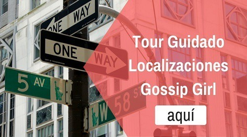 Recorrido Gossip Girl Nueva York Guiado