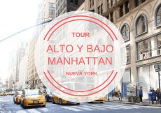 Tour Alto y Bajo Manhattan Voy a NYC