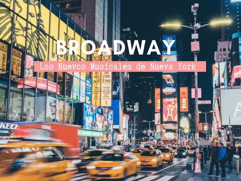 Musicales de Broadway