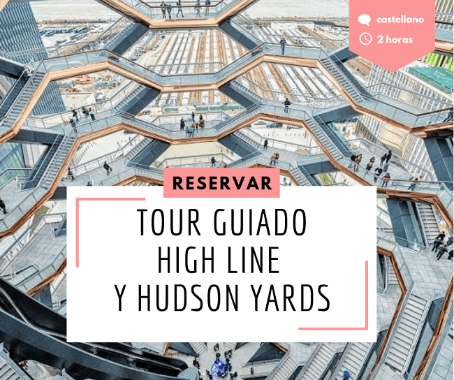 Tour Guiado Hudson Yards y Highline