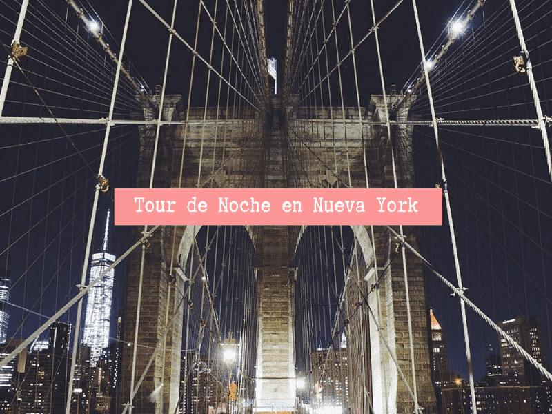 Tour Nocturno Nueva York