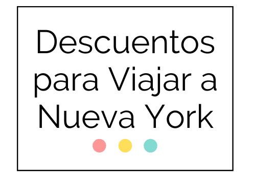 Descuentos para Viajar a Nueva York
