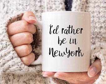 Taza I'd Rather be in New York